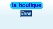 La Boutique - Place Neuve